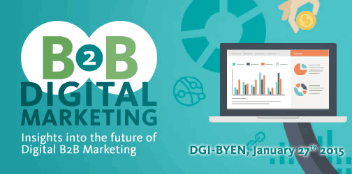 b2b digital marketing insight into the future og digital b2b marketing dgi byen january 27th 2015 iprospect