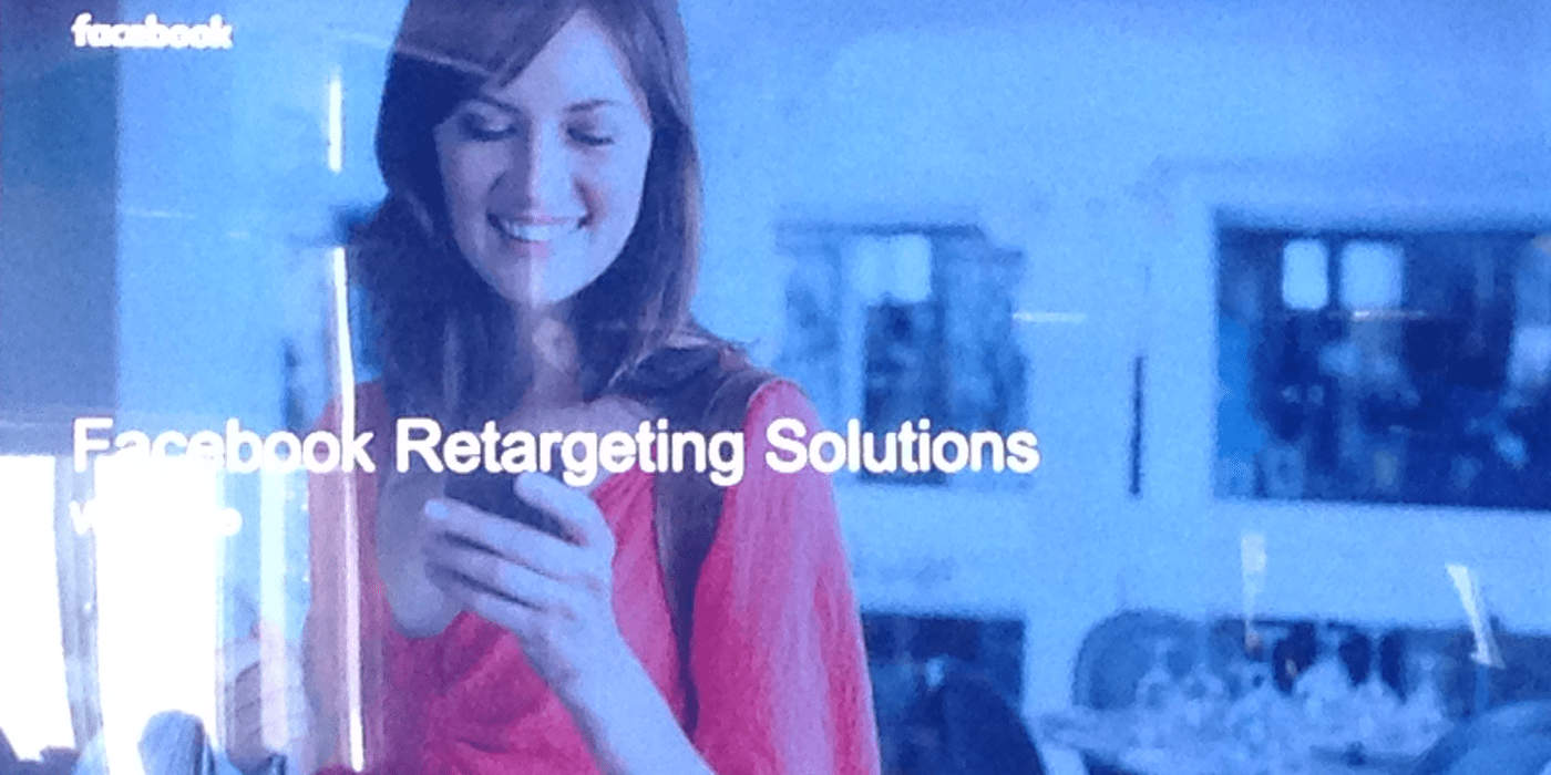 Facebook Retargeting Solutions – Recap & Best Practices