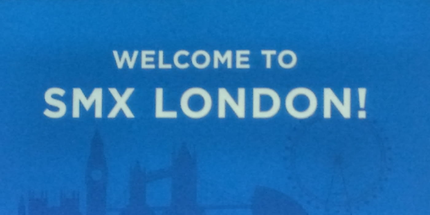SMX London 2016 - Recap