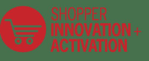 Shopper Innovation + Activation