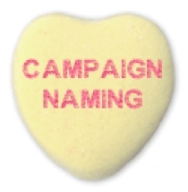 a yellow candy heart saying campaign naming